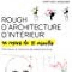 Rough d'architecture d'intérieur en moins de 10 minutes: Techniques et répertoire du speed sketching de la marque Noriyoshi Hasegawa image 0 produit